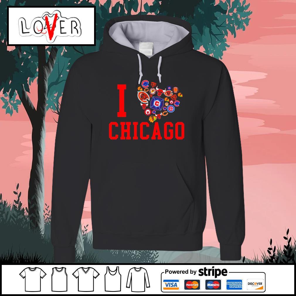 I love Chicago sport teams s Hoodie