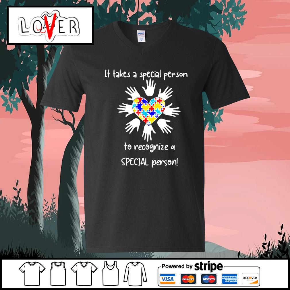 It takes a special person to recognize a special person s V-neck-T-shirt