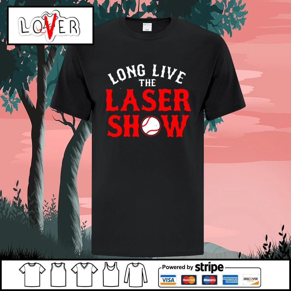 Long live the laser show shirt
