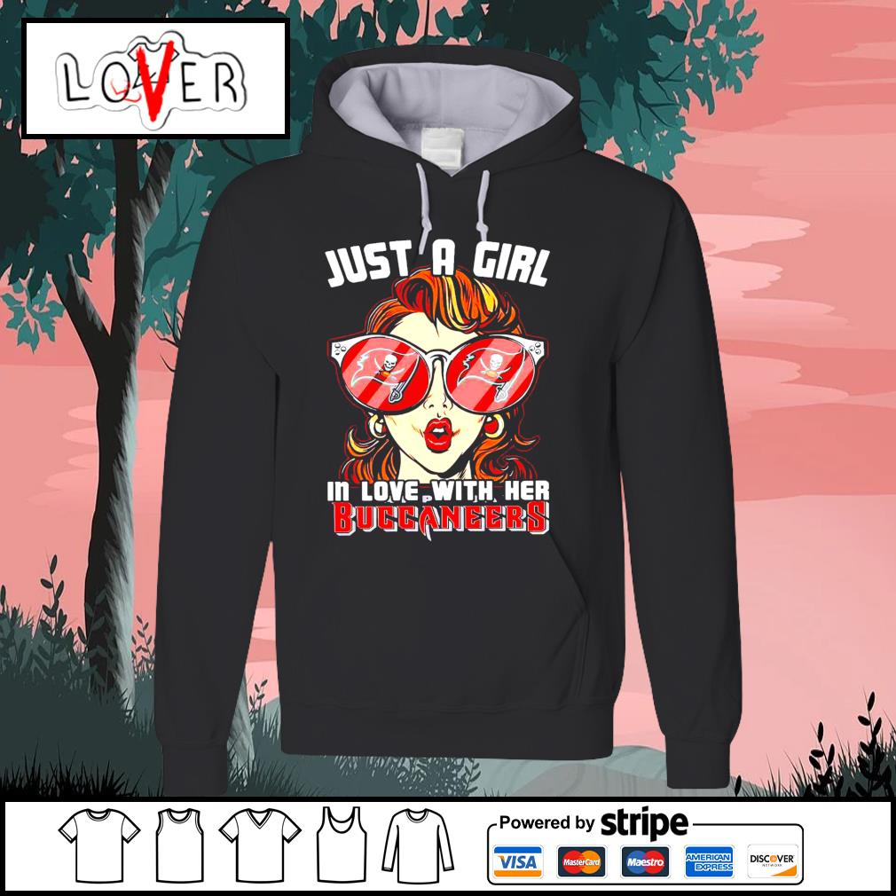 Men's Just a girl in love with her Tampa Bay Buccaneers s Hoodie
