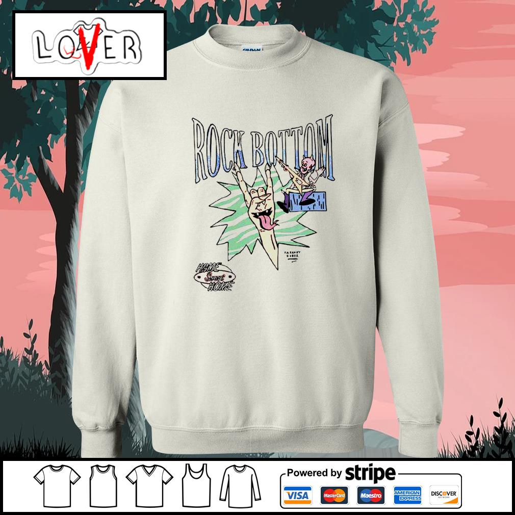 Rock Bottom home sweet home s Sweater