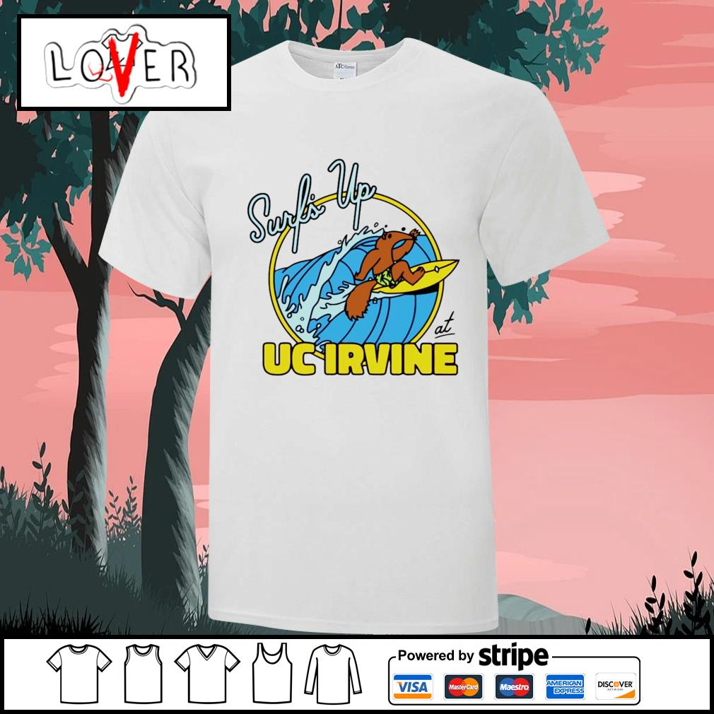 Surf's up at UC Irvine shirt