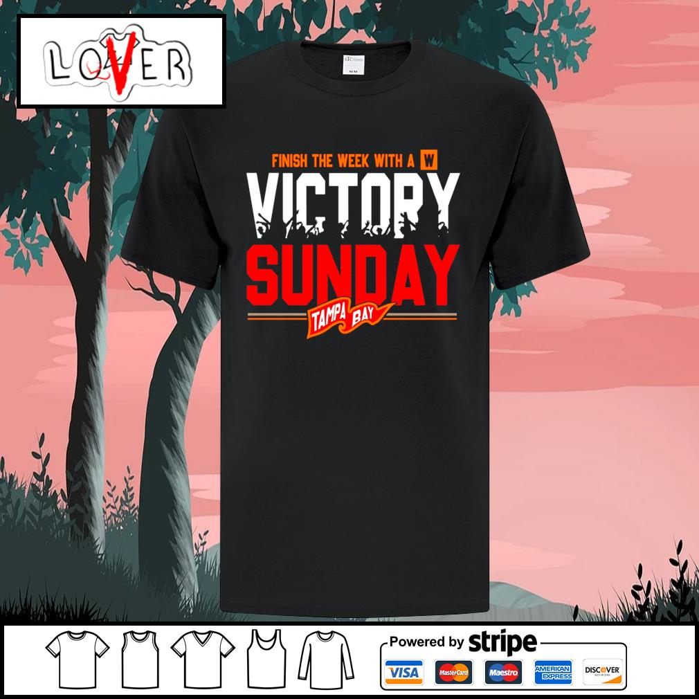 Tampa Bay Buccaneers finish the week with a victory sunday shirt
