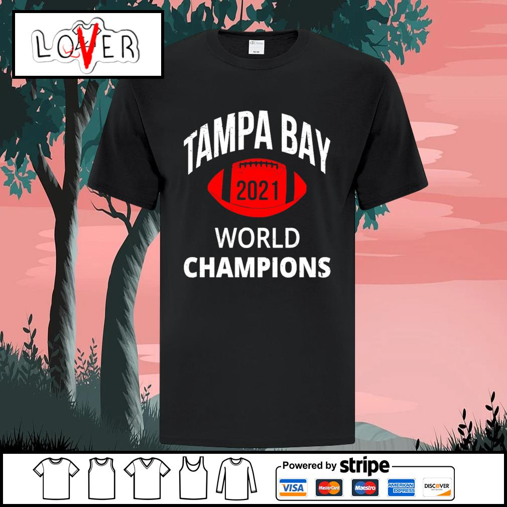 Tampa Bay World Champions 2021 shirt