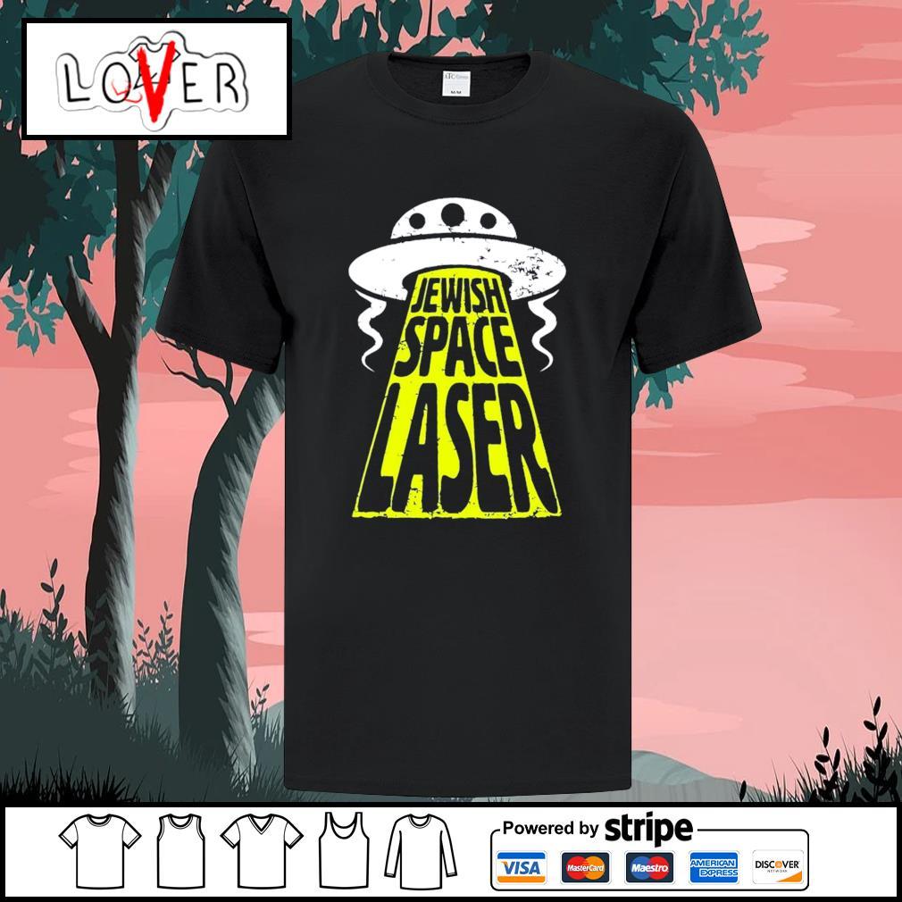 UFO jewish Space Laser shirt