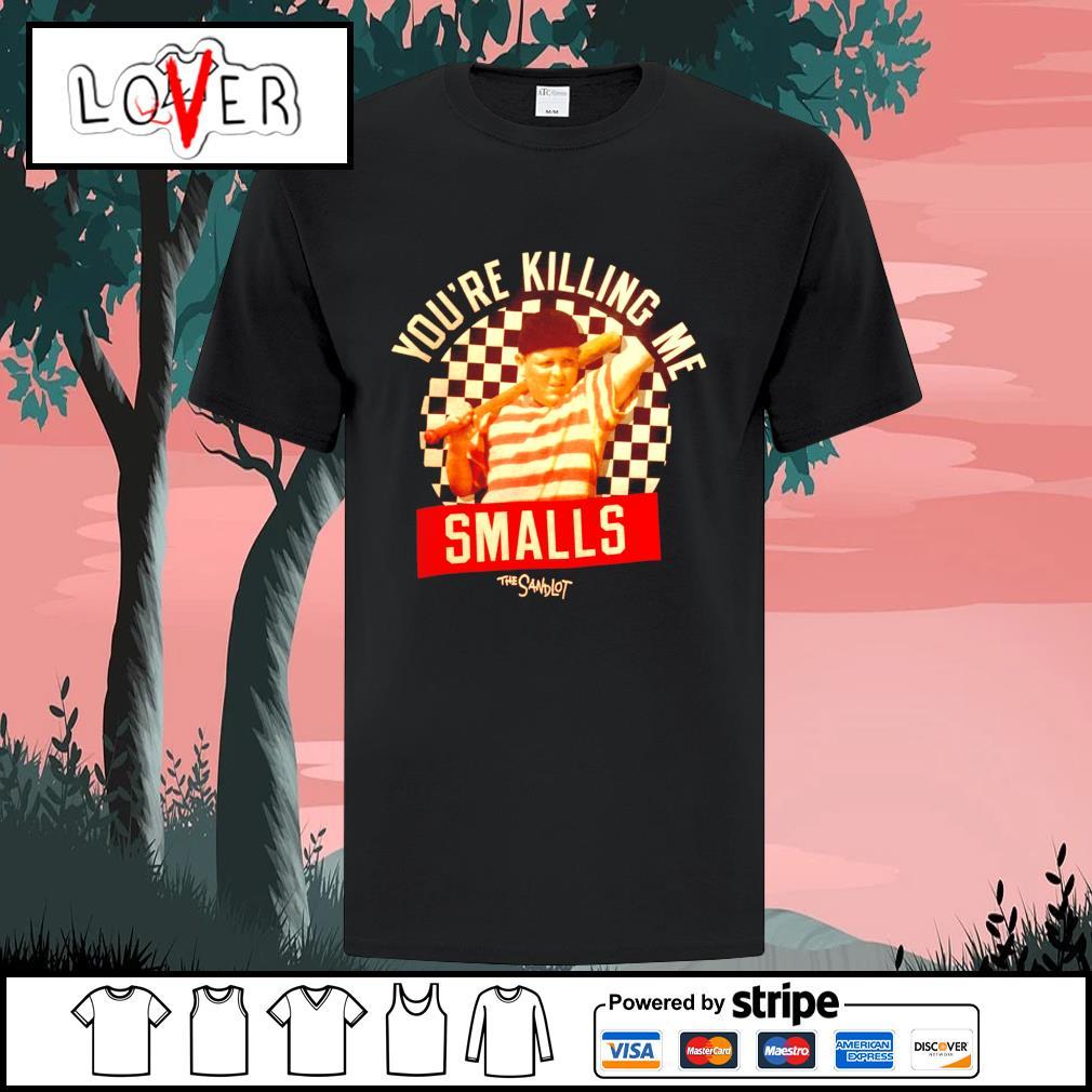 You're killing me smalls the sandlot shirt